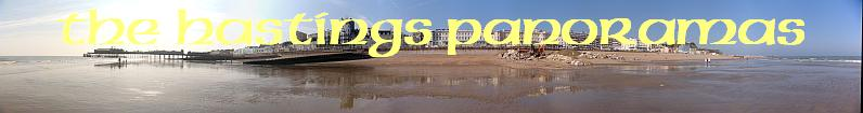 Click for the Hastings Panoramas